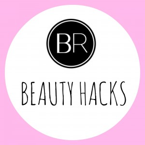 BR beauty hacks