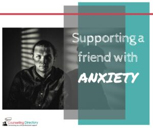 Supporting a friend with anxiety