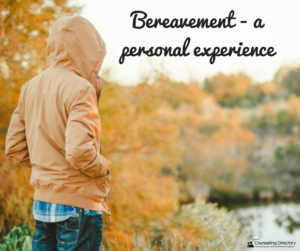 Bereavement - a personal experience