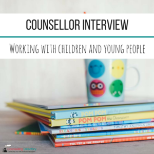 Counsellor interview, student series, working with children and young people
