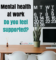 mental health at work; are you supported?