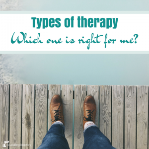 types of therapy; which is right for me