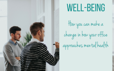 Making a change in your workplace: Mental health