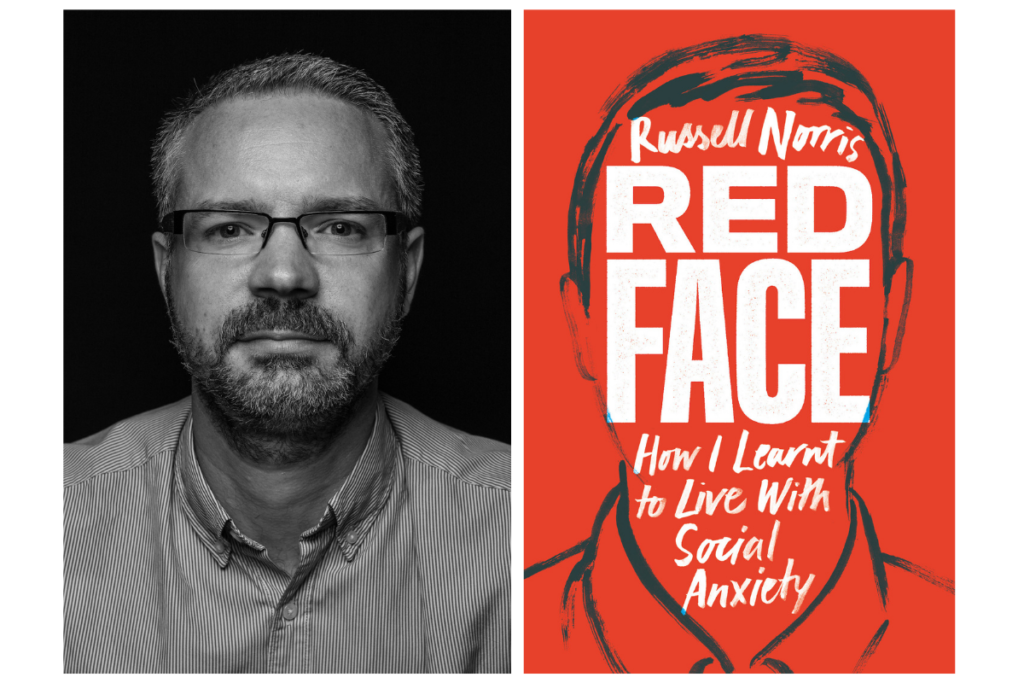 Russell Norris, 'Redface: How I learnt to live with social anxiety'. Published by Canbury Press.