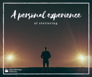 A personal experience of stuttering