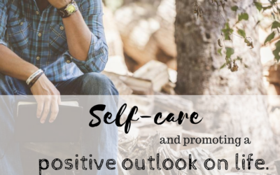 Self-care and promoting a positive outlook on life