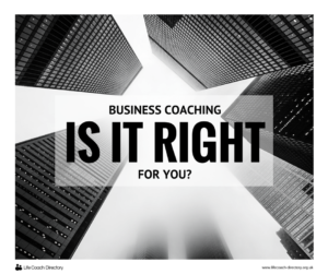 Business coaching - is it right for you?