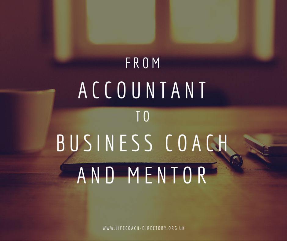 From accountant to business coach and mentor