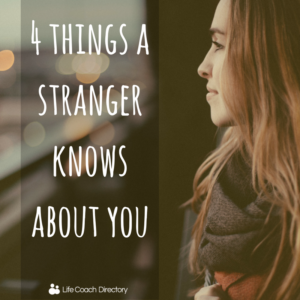 4 things a stranger knows about you