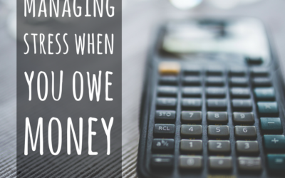 Managing stress when you owe money