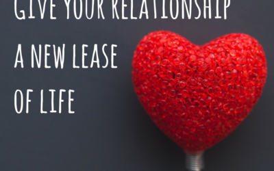 Give your relationship a new lease of life