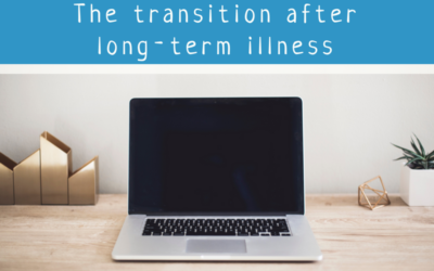 Back to work: Making a smooth transition after long-term illness