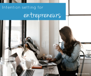 Intention-setting-for-entrepreneurs