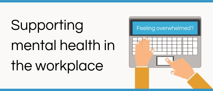 Supporting mental health in the workplace - Life Coach Directory