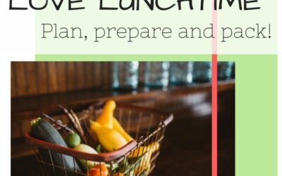 Love lunchtime - plan, prepare and pack!