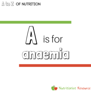A is for anaemia