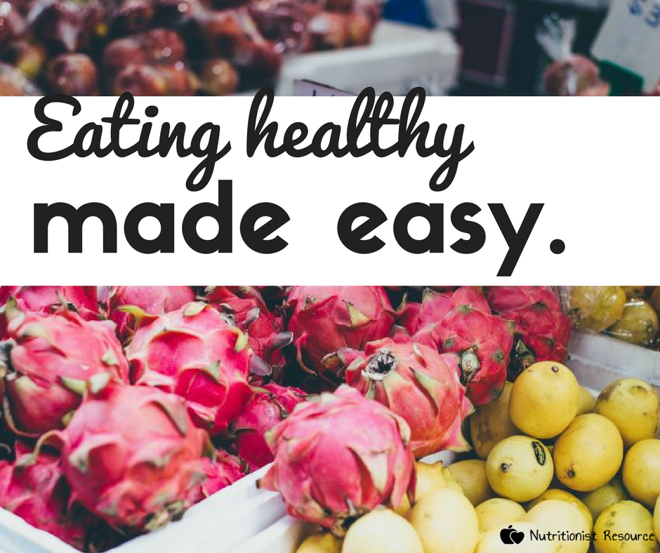 eating healthy made easy - our tips