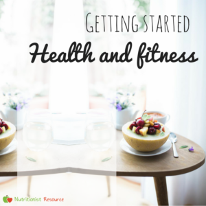 Health and fitness - getting started