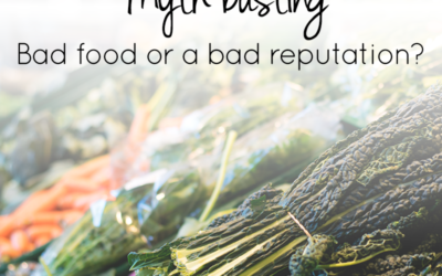 Myth-busting: Bad food or bad rep?
