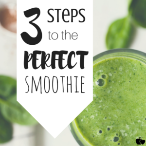 3 steps to perfect smoothie