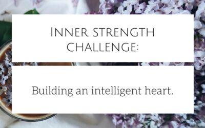 Inner strength challenge: the intelligent heart