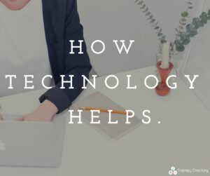 How technology helps.