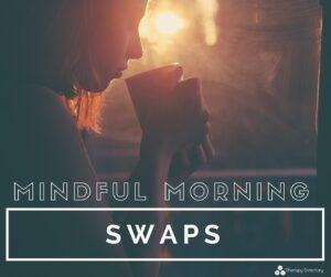 mindful morning swaps