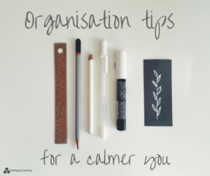 Organisation tips for a calmer you