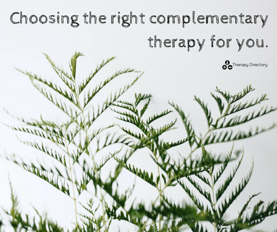 Choosing the right complementary therapy for you