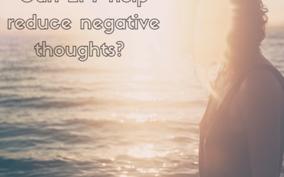 How can EFT help reduce negative thoughts?