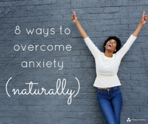 8-ways-to-overcome-anxiety