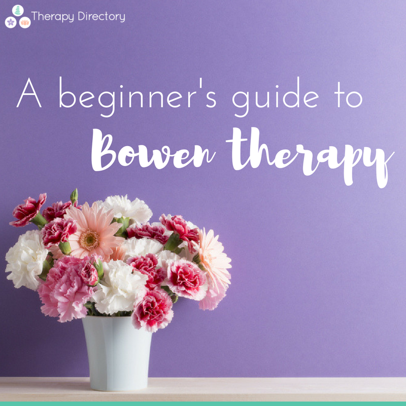 beginner's guide to Bowen therapy