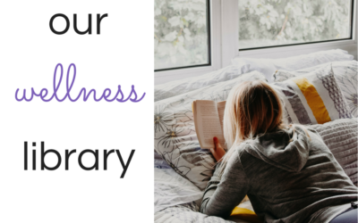 Our wellness library