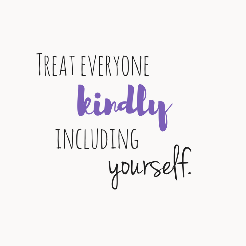 treat yourself kindly