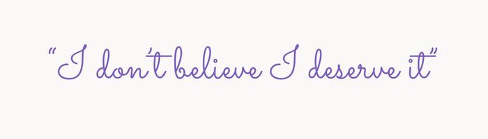 I-dont-believe-I-deserve-it