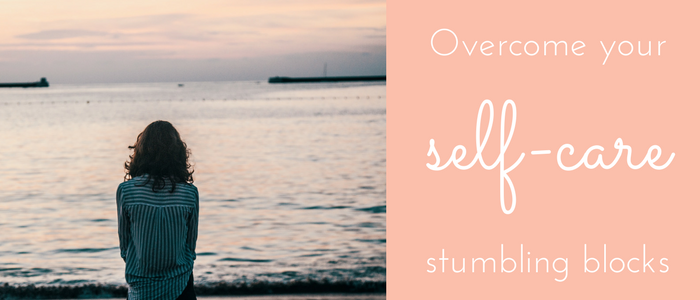 self-care-stumbling-blocks