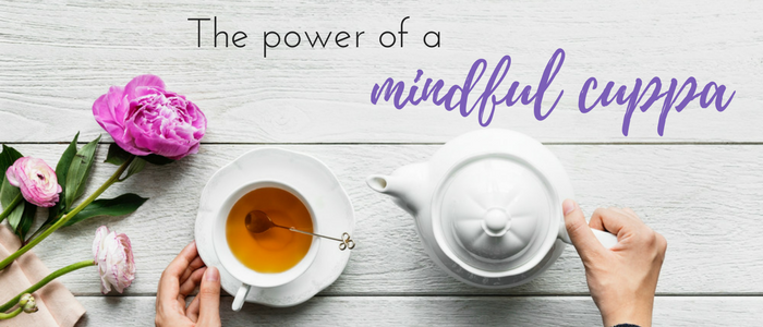 the-power-of-a-mindful-cuppa
