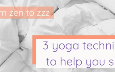From zen to zzz: 3 yoga techniques to help you sleep