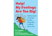 Help! My Feelings are Too big!