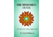 The Mind Diet: Detox<br />Book coming soon