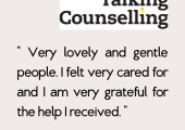 Talking Counselling with good client reviews on google review . An excellent talking therapies.