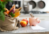 9 ways to get healthy and save money