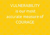 Vulnerability Is Courage<br />Vulnerability Is Courage