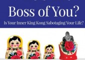 Who's the Boss of You?<br />Breaking Free of Limiting Core Beliefs