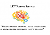 LKC Support Services - Working Together promoting a better understanding of mental health & encouraging positive wellbeing