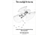 Book The Courage To Be Me<br />Brilliant book for survivors of sexual trauma