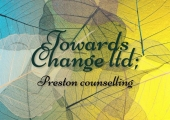 Towards Change Ltd; Preston counselling