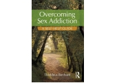 Overcoming Sexual Addiction: A Self Help Guide (2017)