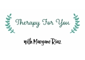 Therapy for you with Maryam Riaz