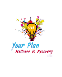 Your Plan Wellness and Recovery